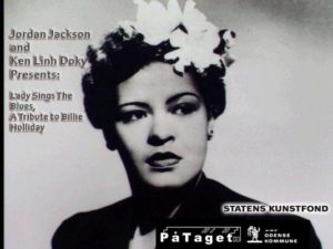 A Tribute to Billie Holliday By - Jordan Jackson & Ken Linh Doky