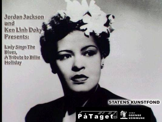 A Tribute to Billie Holliday By – Jordan Jackson & Ken Linh Doky