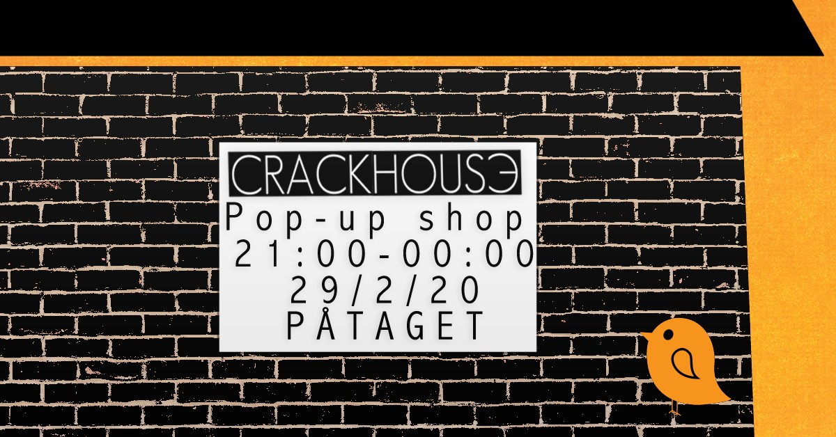 Crackhouse Pop-Up Shop