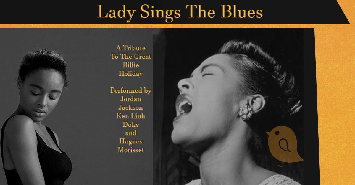 Lady Sings The Blues – A Tribute to Billie Holiday