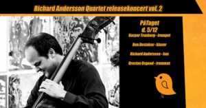 Richard Andersson Quartet releasekoncert vol. 2