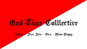 End-Time Collective